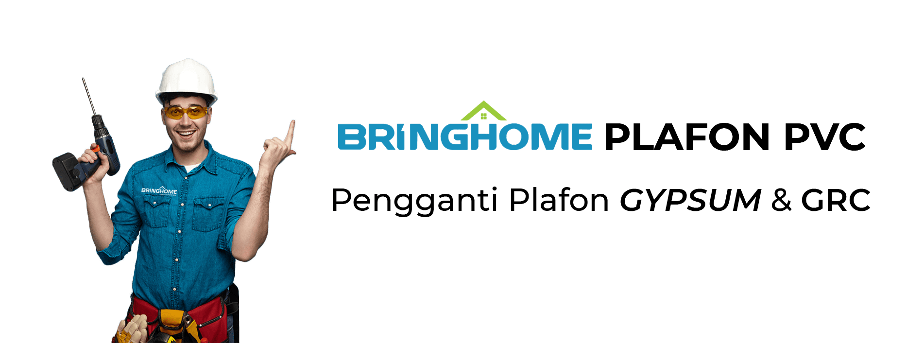 Bringhome Plafon PVC Pengganti Plafon Gypsum & GRC